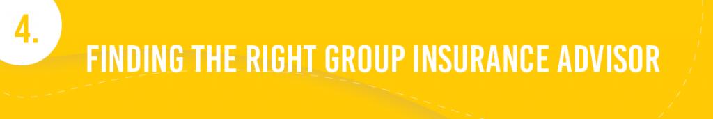 #4. Finding the Right Group Insurance Advisor