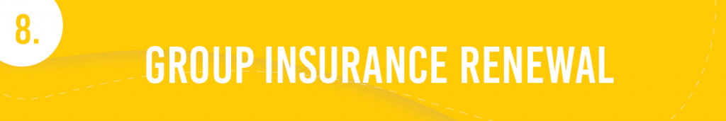 #8. Group Insurance Renewal