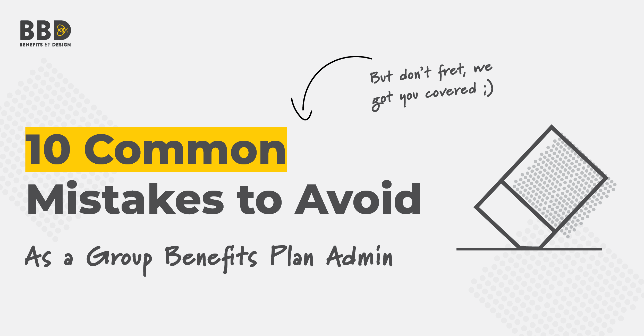 10 Common Plan Administrator Mistakes