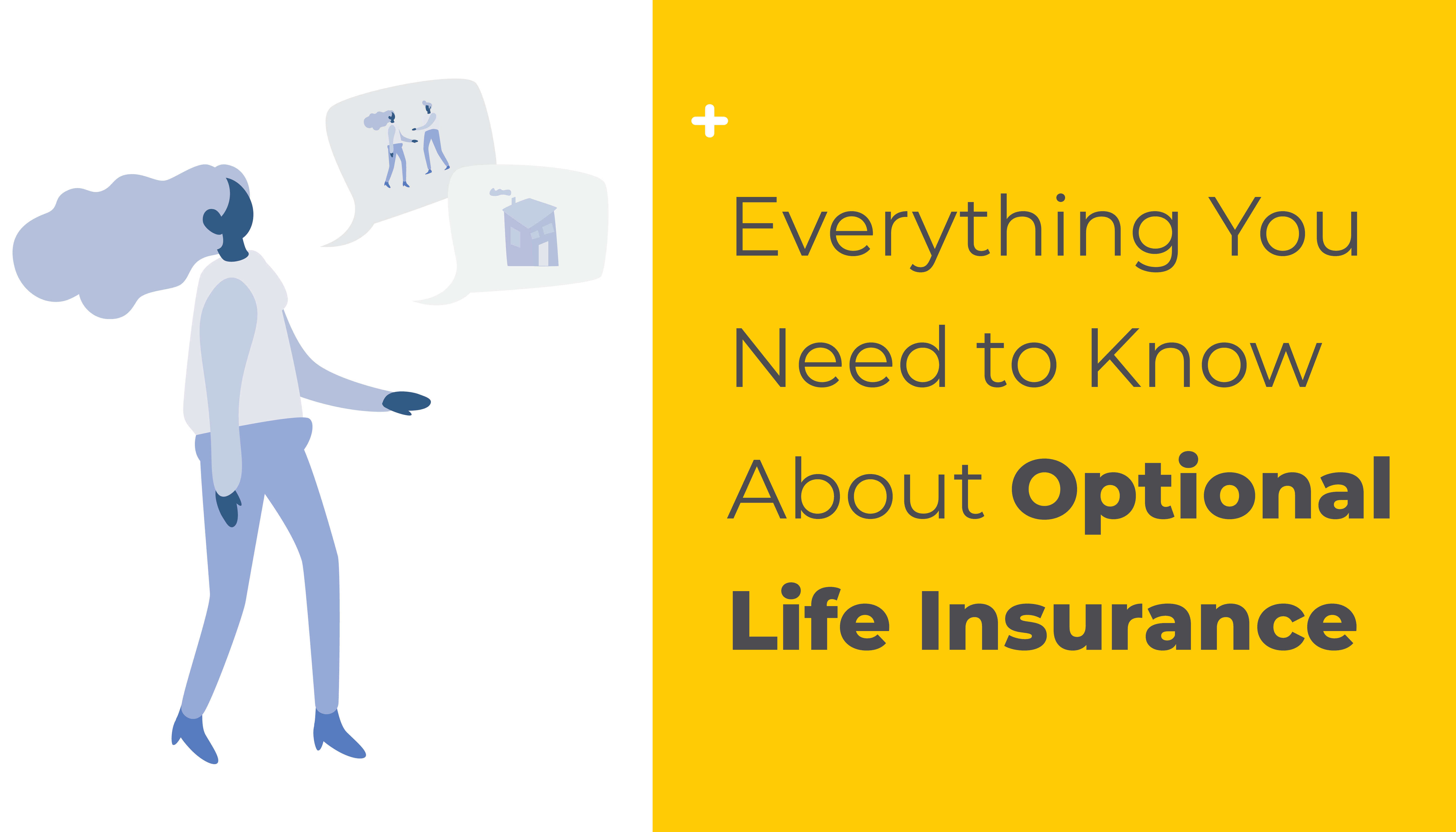 Everything You Need to Know About Optional Life Insurance | Benefits by Design