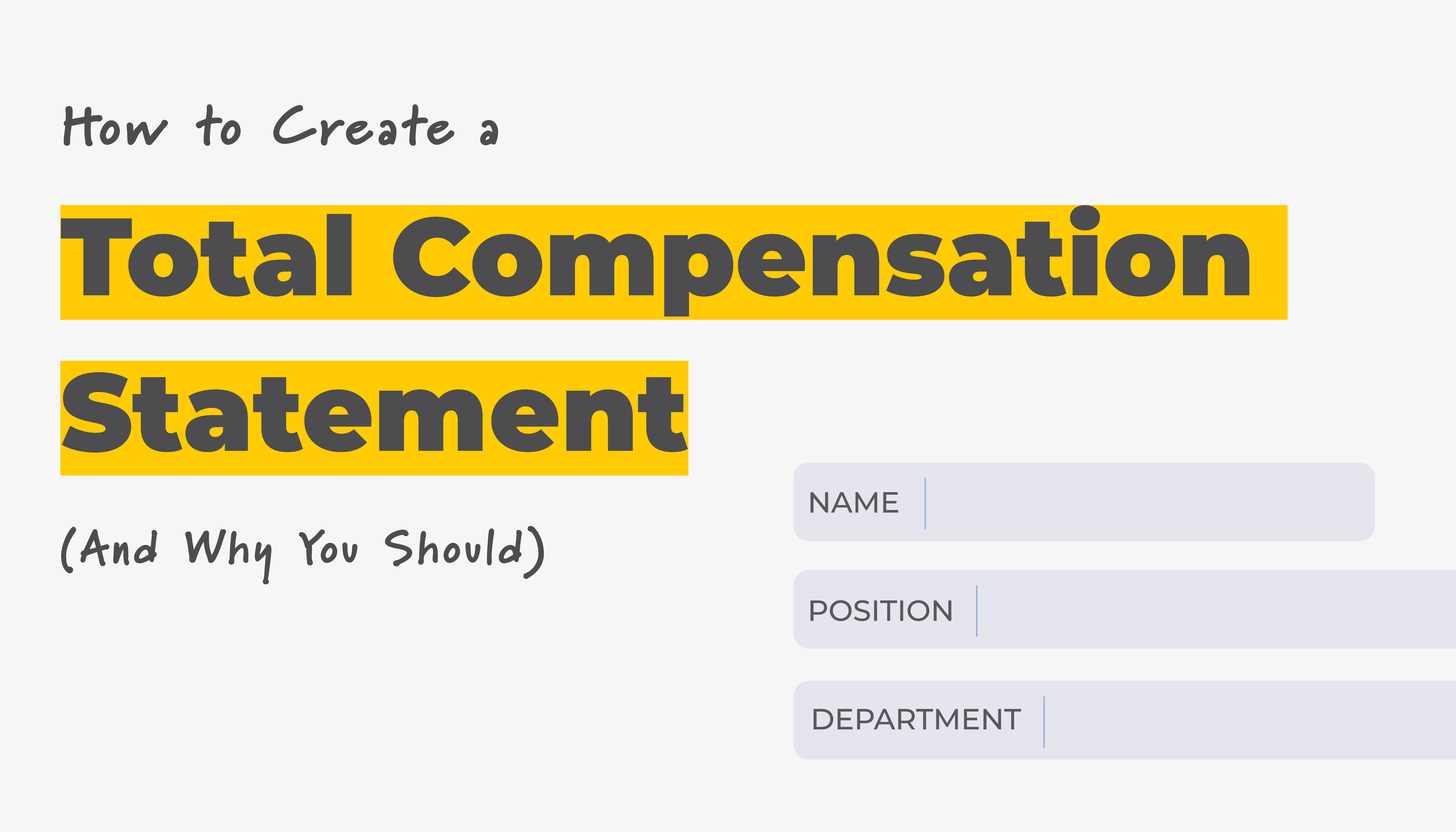 How to Create a Total Compensation Statement | Form Fields | Benefits by Design