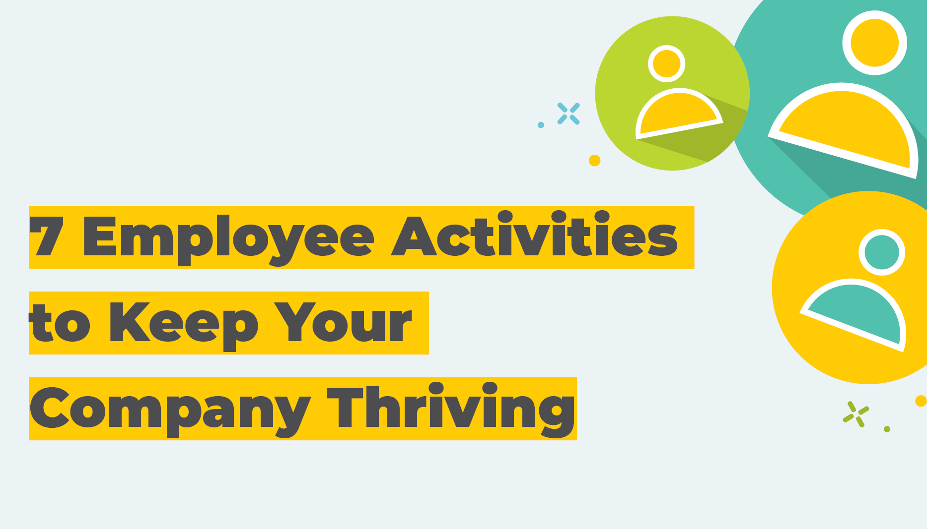 7 Employee Wellness Activities to Keep Your Company Thriving | Employee Wellness Activities | Benefits by Design
