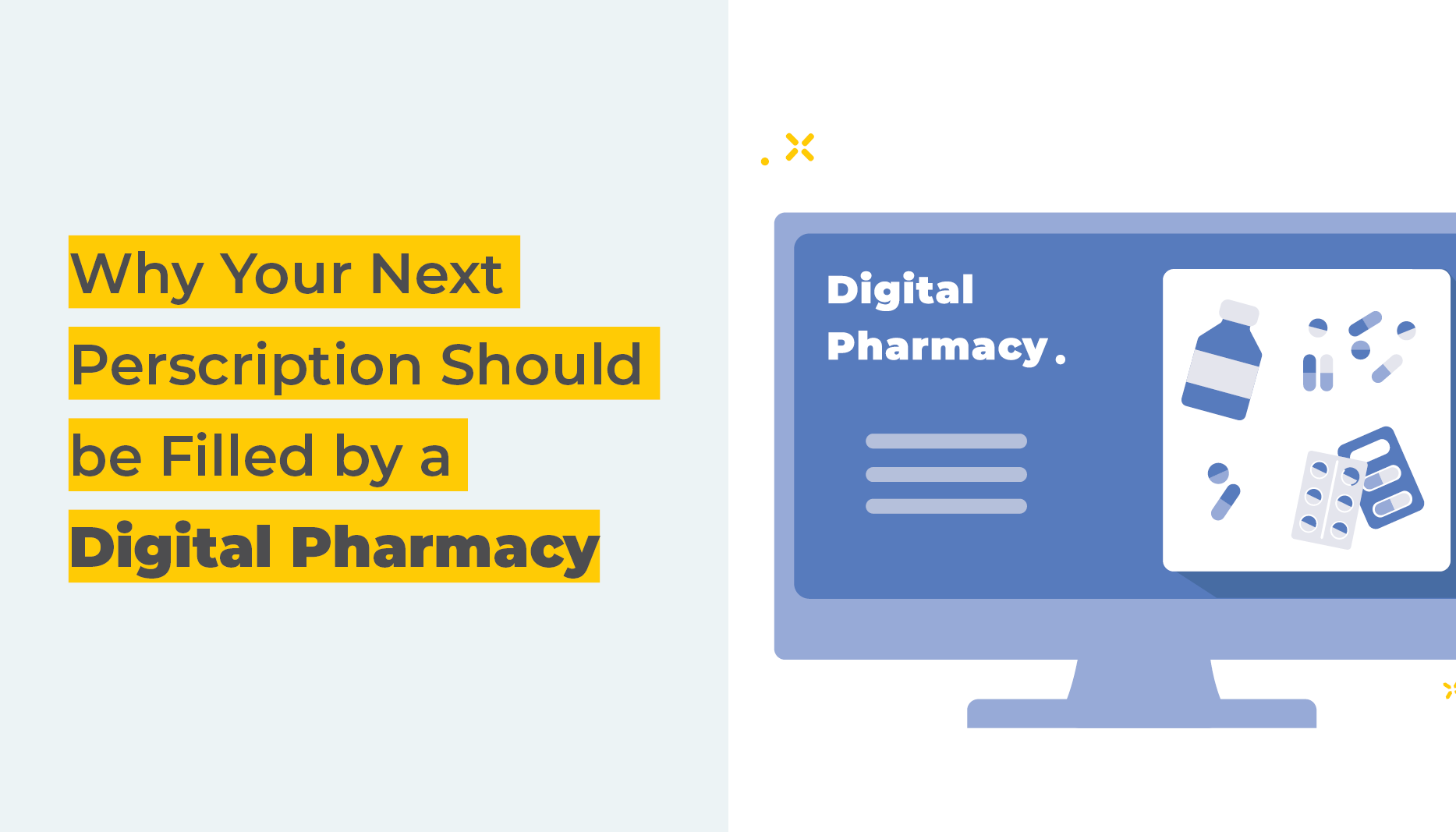 Why your next prescription should be filled by a digital pharmacy | desktop with images of pills | Benefits By Design
