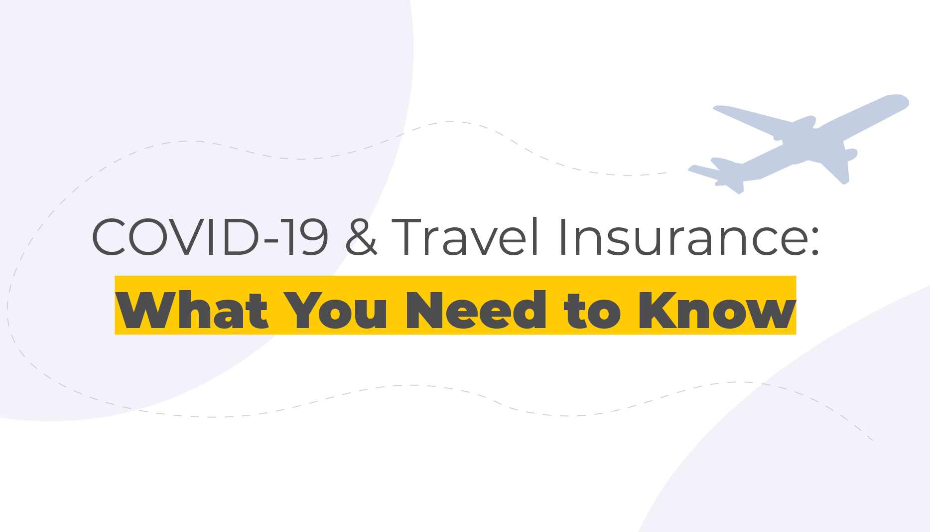 COVID-19 & Travel Insurance