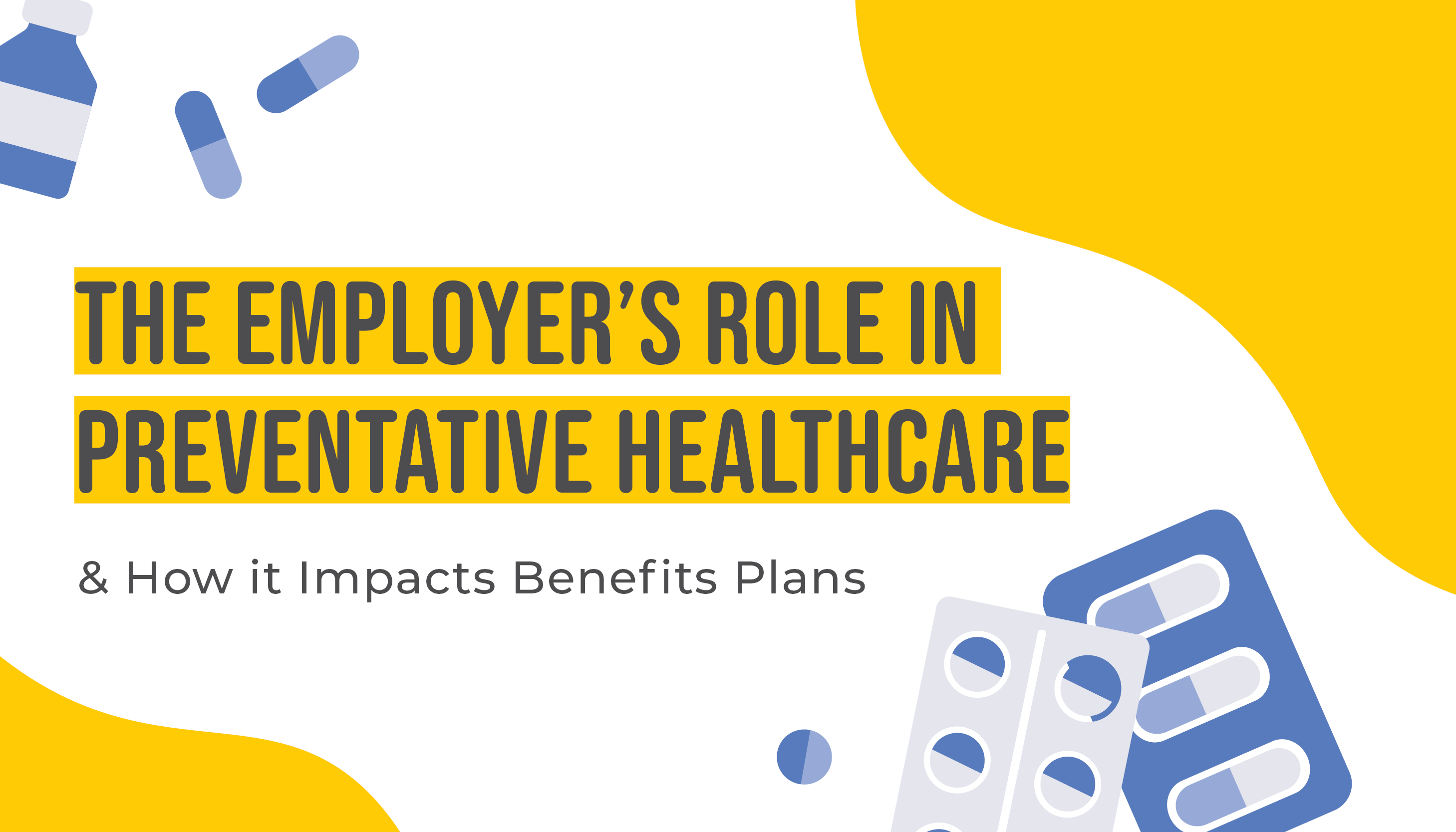 The Employer's Role in Preventative Healthcare & How it Impacts Benefits Plans | Benefits by Design