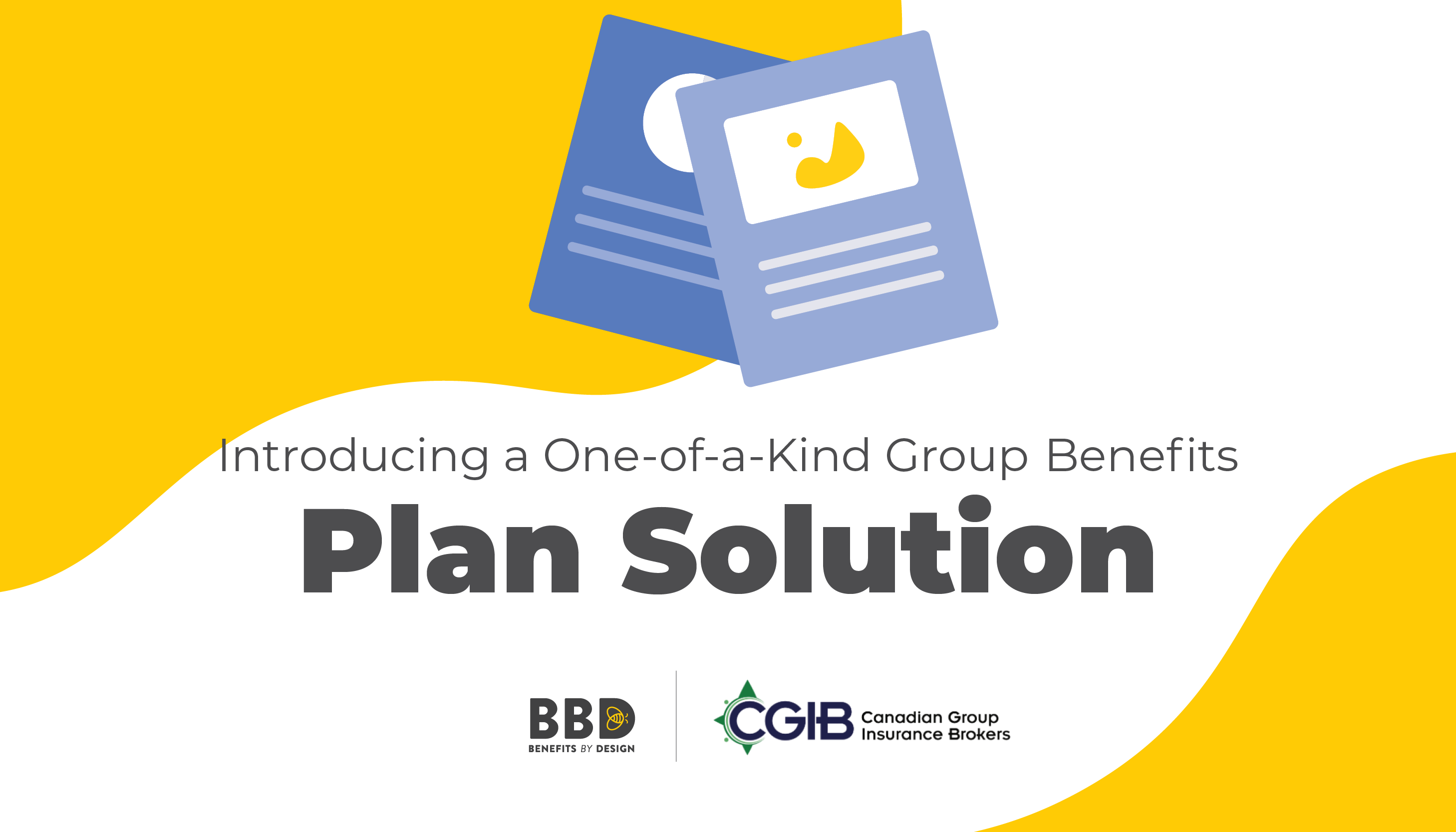 Introducing a One-of-a-Kind Group Benefits Plan Solution | Benefits by Design